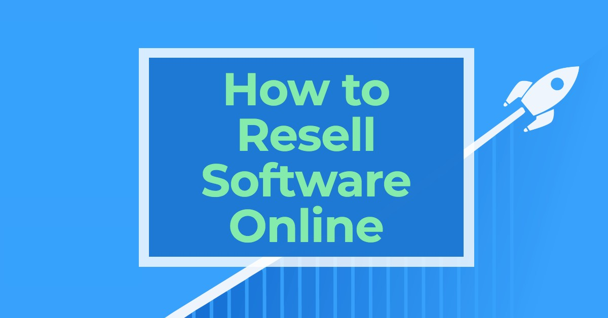 How to Resell Software Online