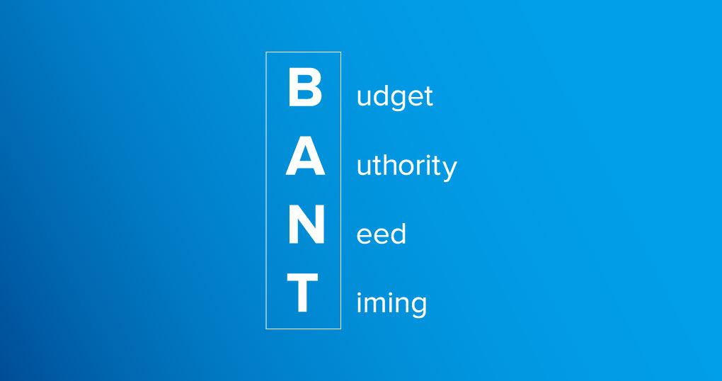 BANT Isn't Сure anymore: A New Framework for Qualifying Prospects