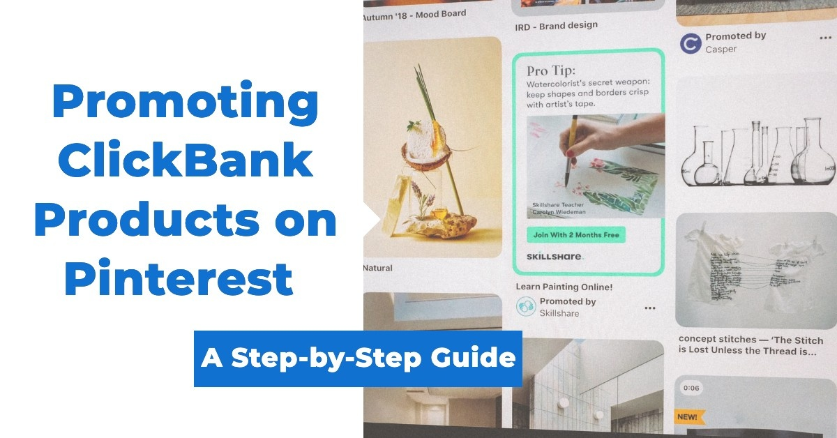 Promoting ClickBank Products on Pinterest: A Step-by-Step Guide