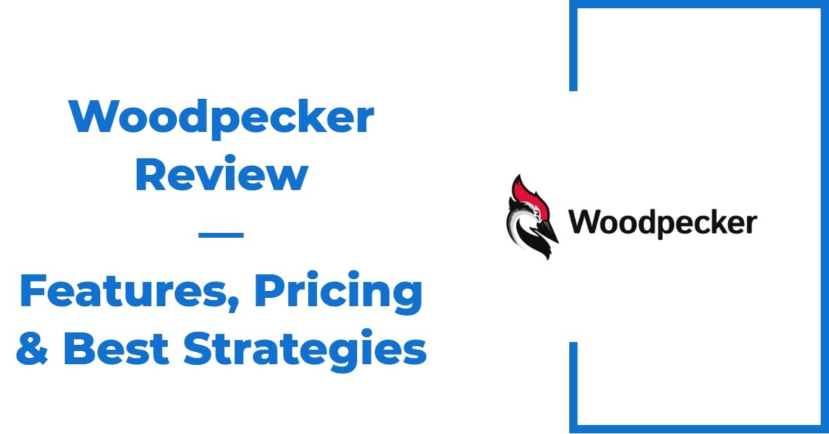 The Ultimate Woodpecker.co Review — Features, Pricing & Best Strategies