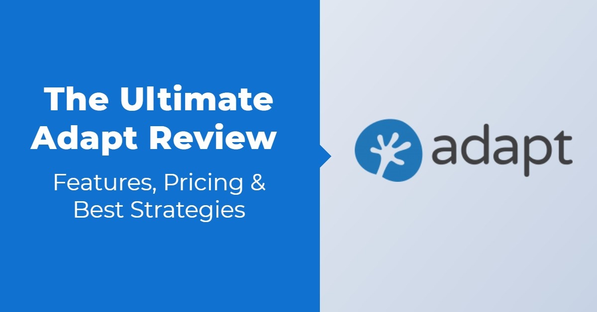 The Ultimate Adapt Review — Features, Pricing & Best Strategies