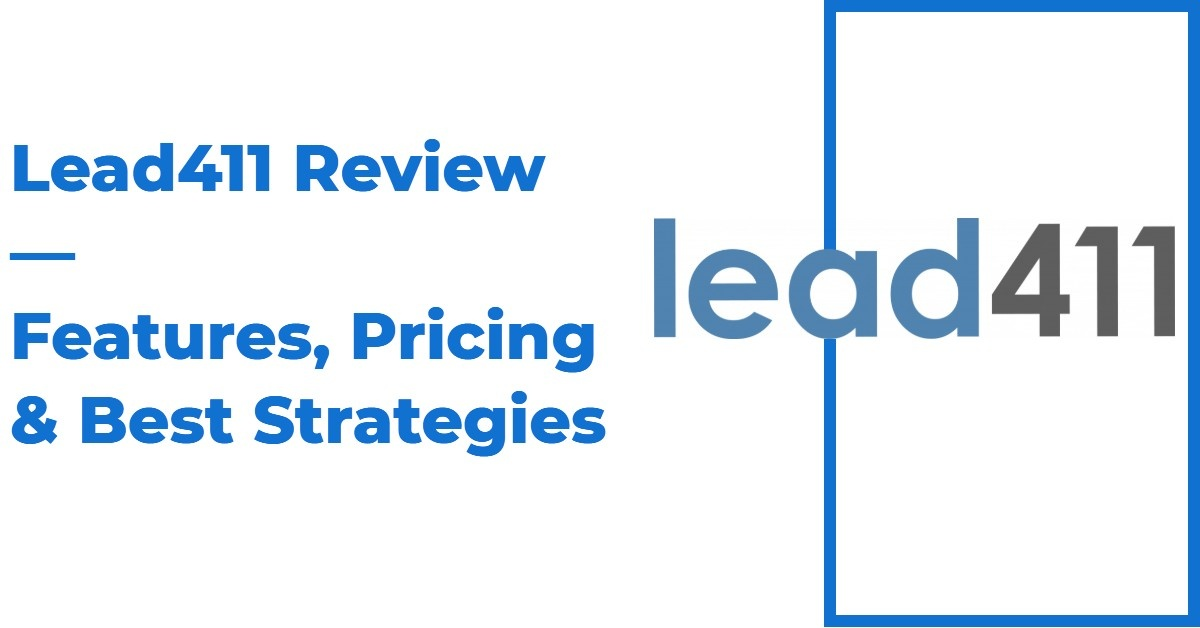 The Ultimate Lead411 Review — Features, Pricing & Best Strategies