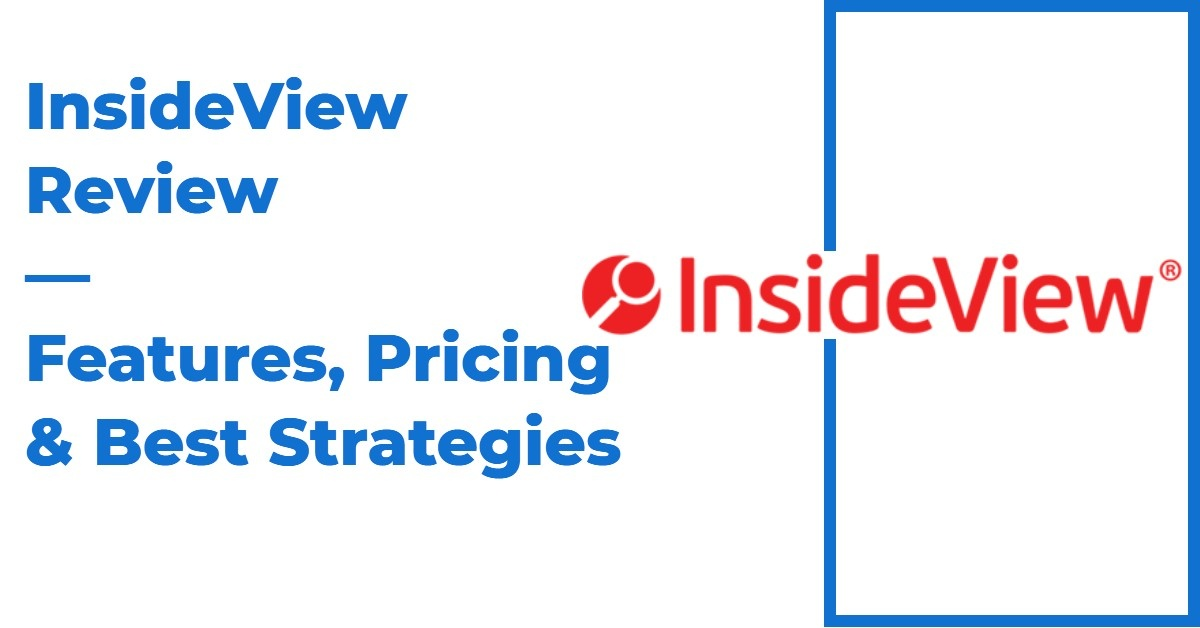 InsideView Review — Features, Pricing & Best Strategies
