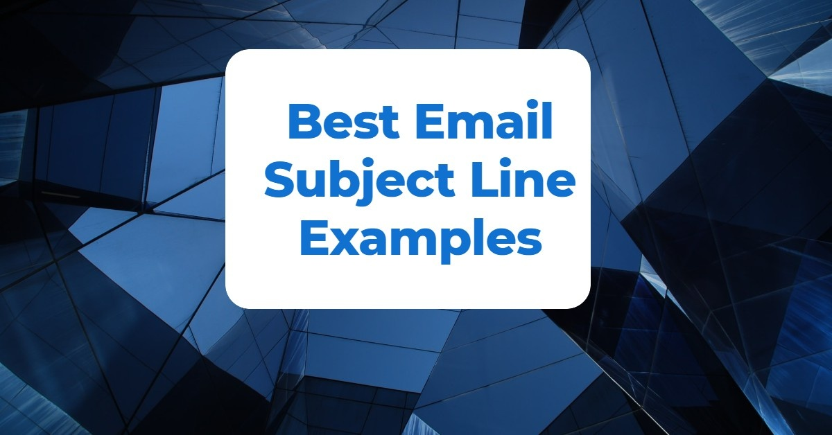 Best Email Subject Line Examples