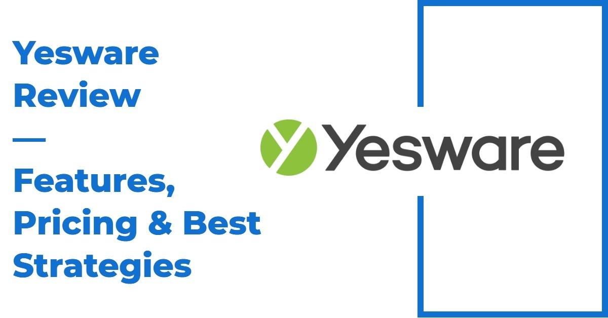 Yesware — Expert-Led Reviews & Alternatives