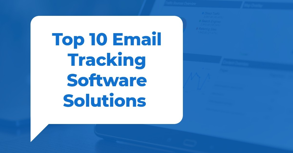 Top 10 Email Tracking Software Solutions
