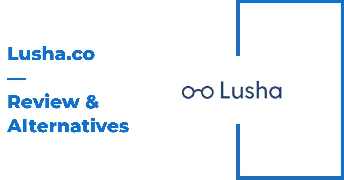 Lusha.co Review & Alternatives