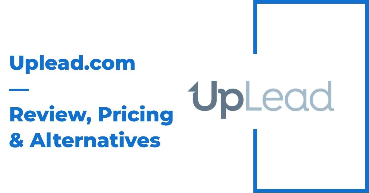 Uplead.com Review, Pricing & Alternatives