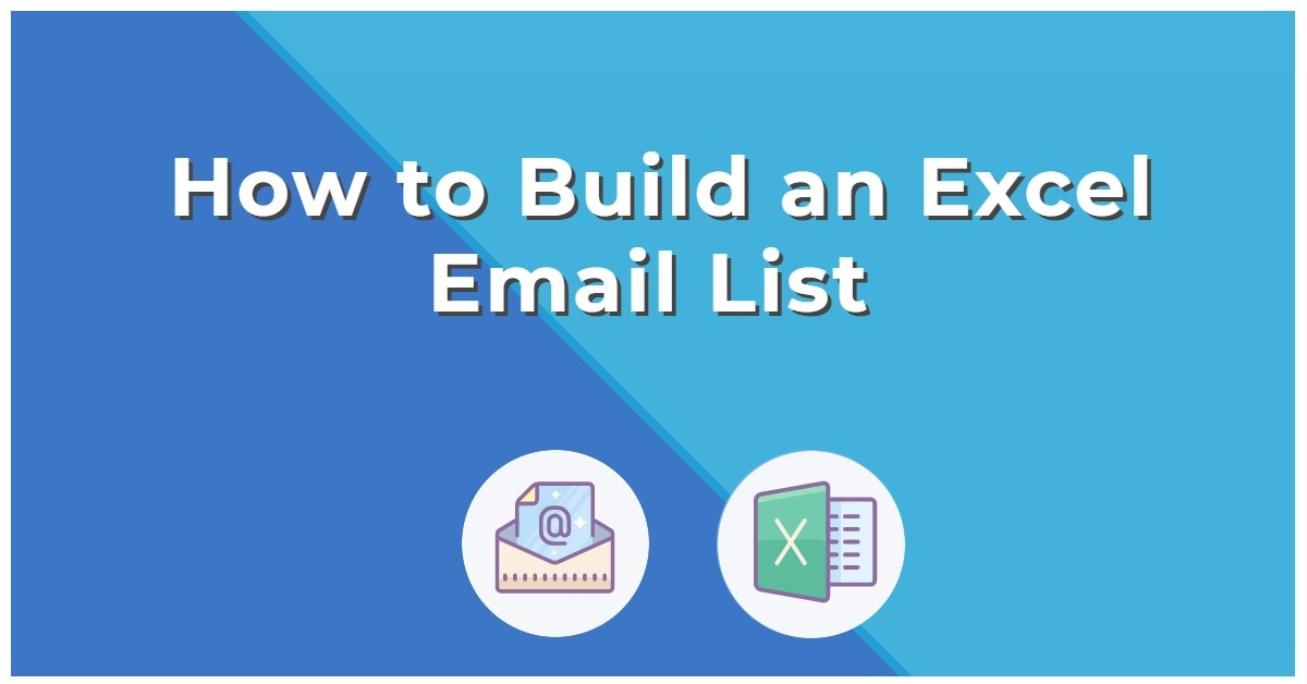 How to Build an Excel Email List
