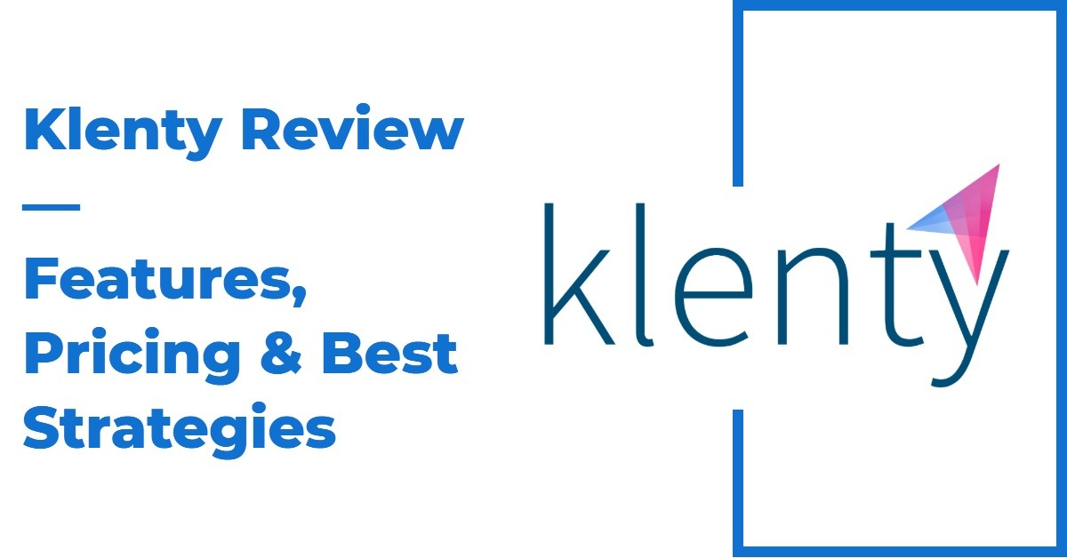 Klenty  Review — Features, Pricing & Best Strategies